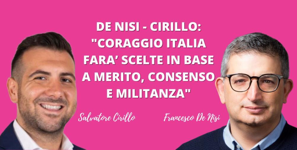 """Giunta regionale, i consiglieri De Nisi e Cirillo: """"'Coraggio Italia' farà scelte in base a merito,consensoe militanza"""""""