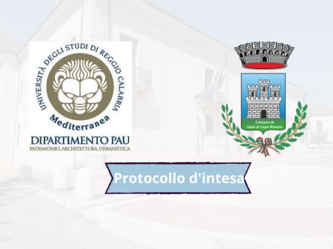 Isola Capo Rizzuto. Siglato l'accordo con l'Università di Reggio per la valorizzazione del territorio